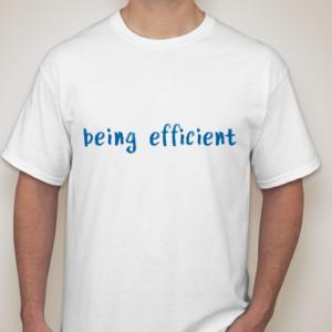 Being Efficient PDCA T-Shirt